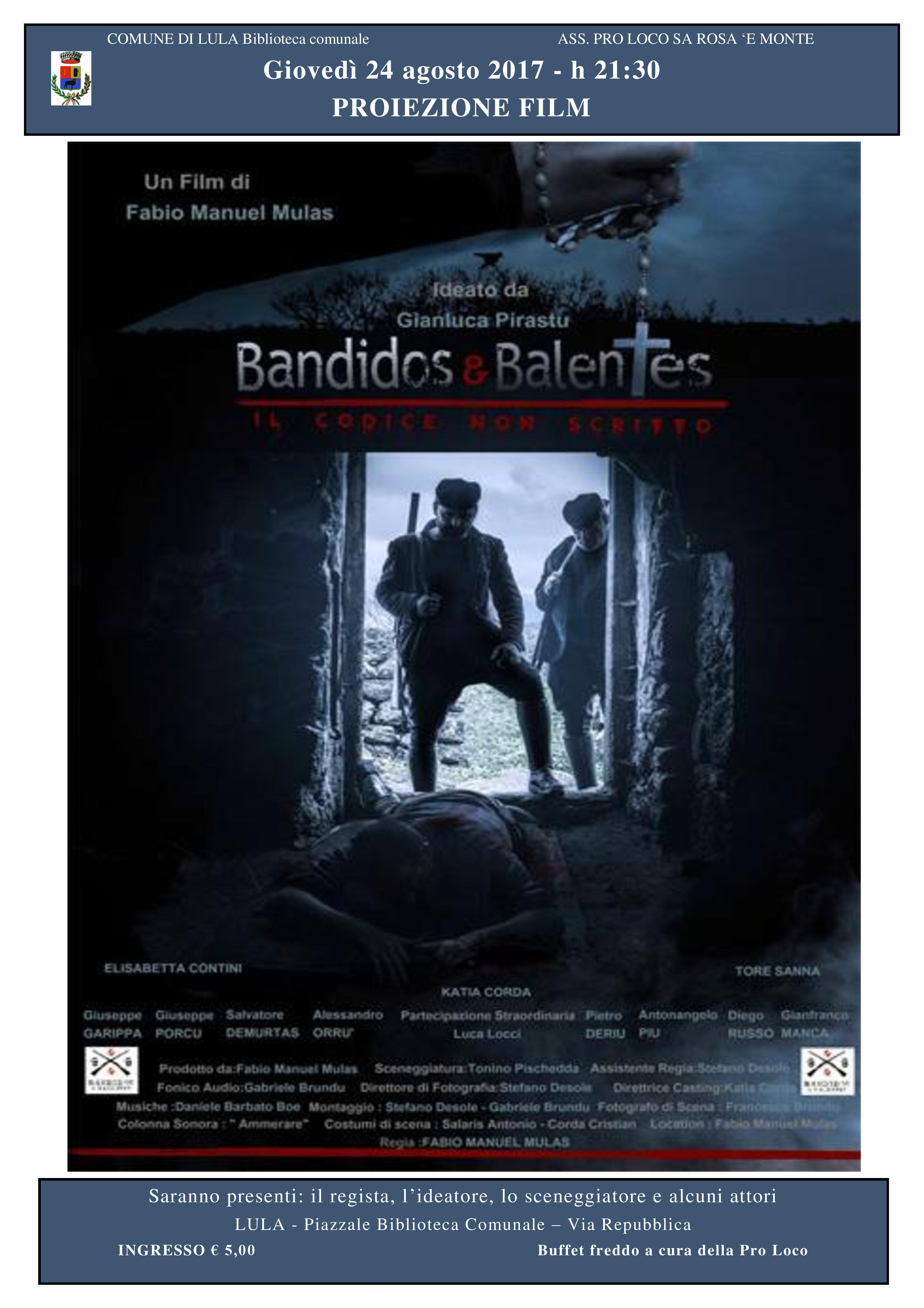 Proiezione film 'Bandidos & Balentes' di Fabio Manuel Mulas